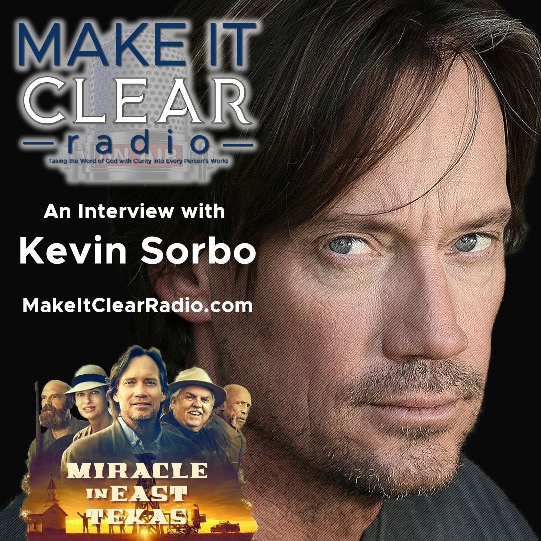 Kevin Sorbo - on Make It Clear Radio